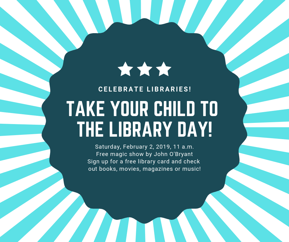 TAKE YOUR CHILD TO THE LIBRARY DAY 2019